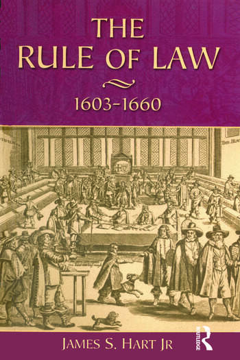 The Rule of Law, 1603-1660 Crowns, Courts and Judges book cover