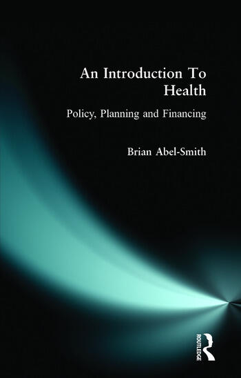 An Introduction To Health Policy, Planning and Financing book cover