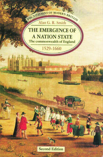The Emergence of a Nation State The Commonwealth of England 1529-1660 book cover