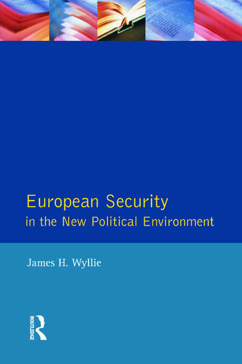European Security in the New Political Environment book cover