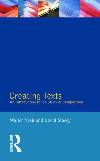 Creating Texts An Introduction to the Study of Composition book cover