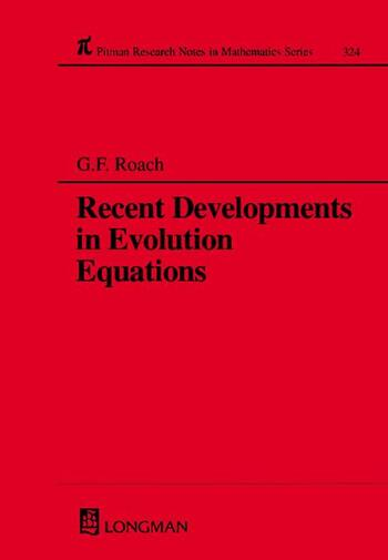 Recent Developments in Evolution Equations book cover
