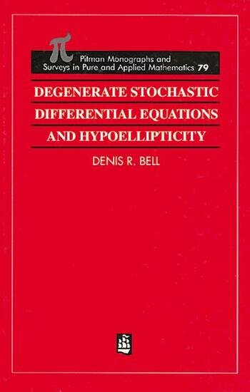 Degenerate Stochastic Differential Equations and Hypoellipticity book cover