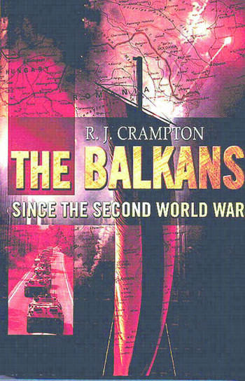 The Balkans Since the Second World War book cover