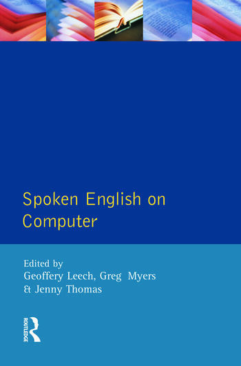 Spoken English on Computer Transcription, Mark-Up and Application book cover