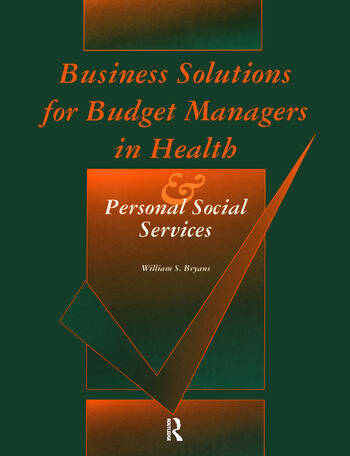 Business Solutions for Budget Managers in Health and Personal Social Services book cover