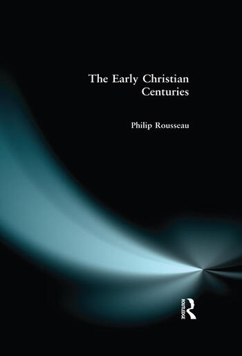 The Early Christian Centuries book cover