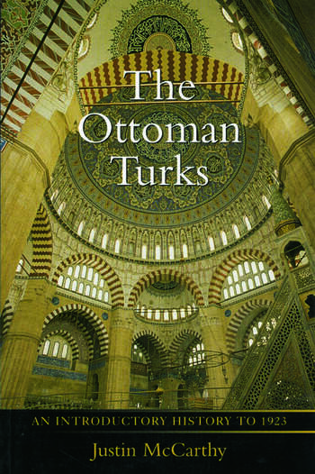 The Ottoman Turks An Introductory History to 1923 book cover