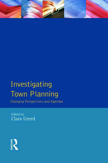Investigating Town Planning Changing Perspectives and Agendas book cover