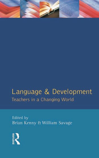 Language and Development Teachers in a Changing World book cover