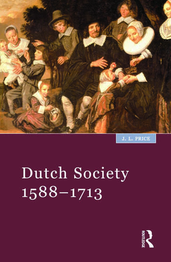Dutch Society 1588-1713 book cover