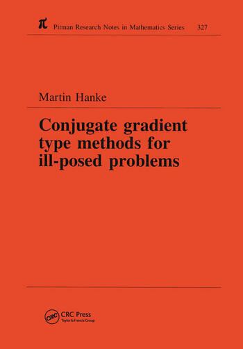 Conjugate Gradient Type Methods for Ill-Posed Problems