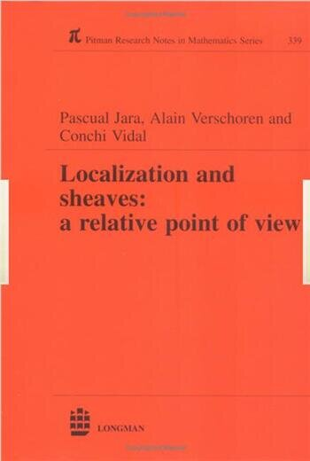 Localization and Sheaves A Relative Point of View book cover