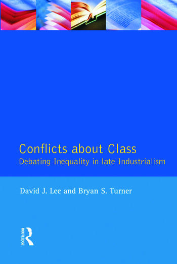 Conflicts About Class Debating Inequality in Late Industrialism book cover