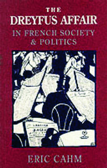The Dreyfus Affair in French Society and Politics book cover