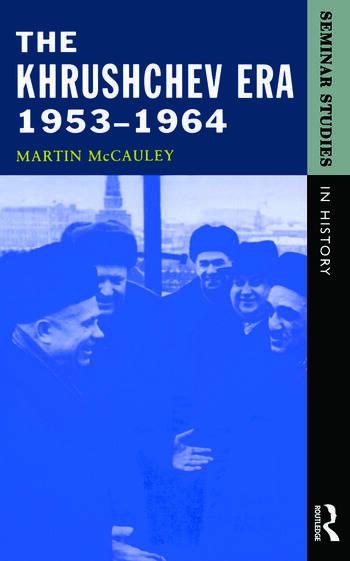 The Khrushchev Era 1953-1964 book cover