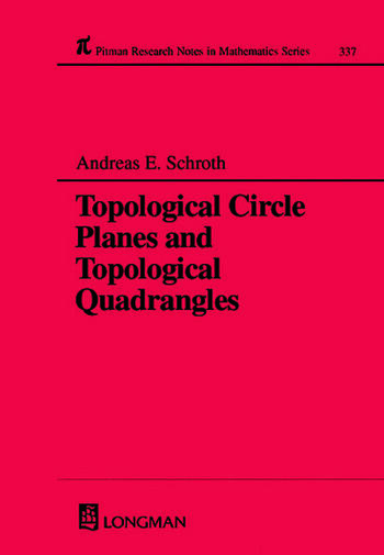 Topological Circle Planes and Topological Quadrangles book cover