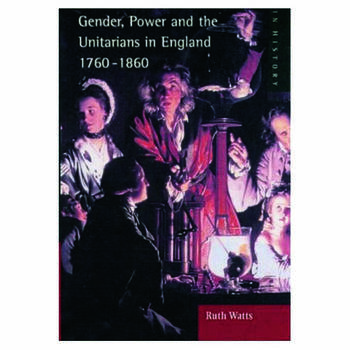Gender, Power and the Unitarians in England, 1760-1860 book cover
