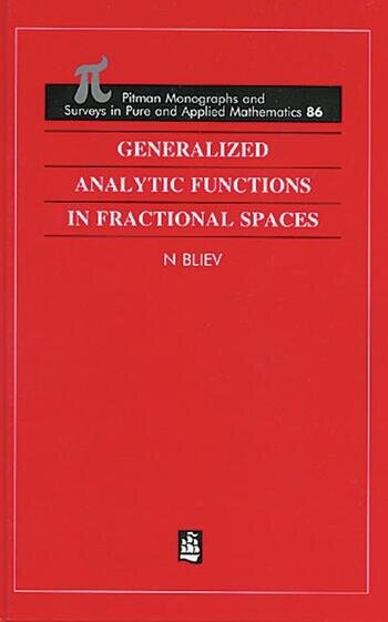 Generalized Analytic Functions in Fractional Spaces book cover