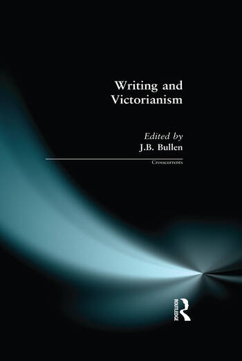 Writing and Victorianism book cover