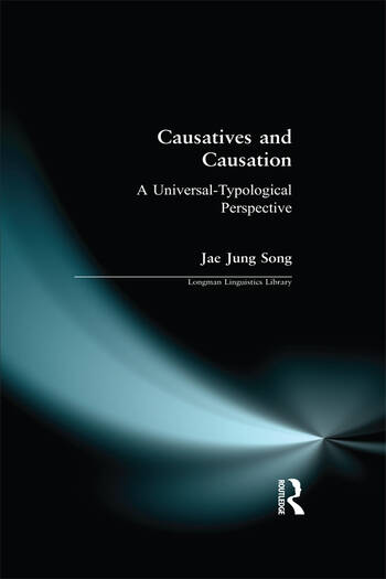 Causatives and Causation A Universal -typological perspective book cover