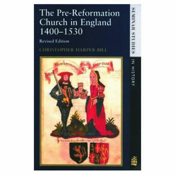 The Pre-Reformation Church in England 1400-1530 book cover
