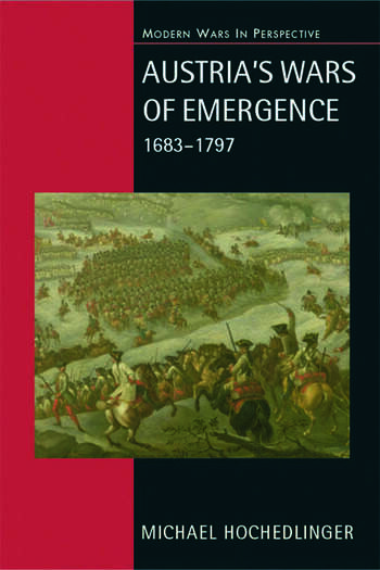 Austria's Wars of Emergence, 1683-1797 book cover