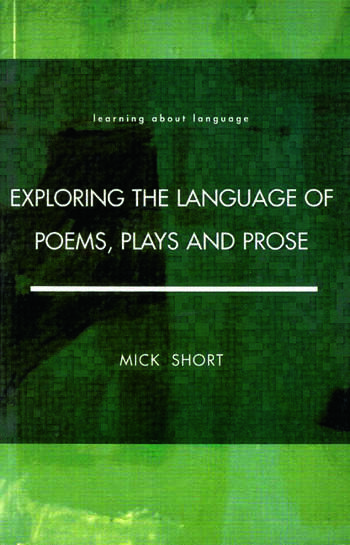 Exploring the Language of Poems, Plays and Prose book cover
