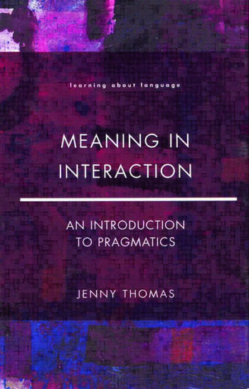 Meaning in Interaction An Introduction to Pragmatics book cover