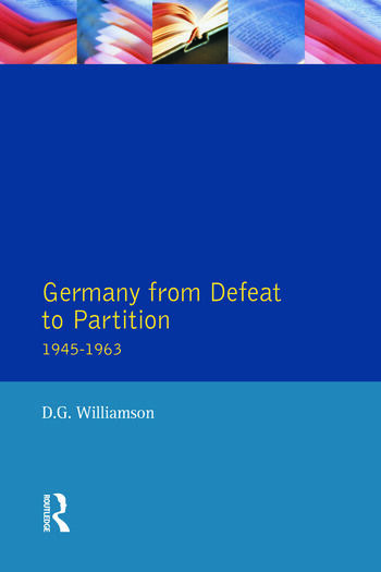 Germany from Defeat to Partition, 1945-1963 book cover