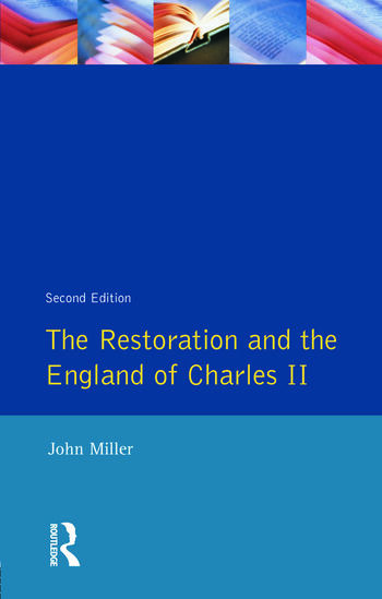 The Restoration and the England of Charles II book cover