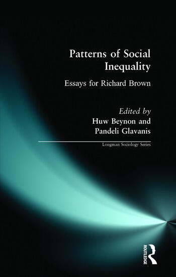 patterns of social inequality essays for richard brown   crc press book patterns of social inequality essays for richard brown book cover