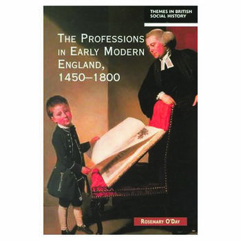 The Professions in Early Modern England, 1450-1800 Servants of the Commonweal book cover