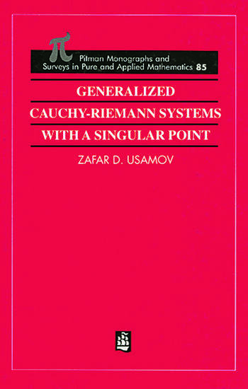 Generalized Cauchy-Riemann Systems with a Singular Point book cover