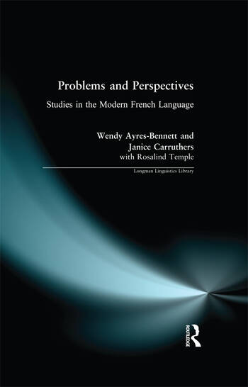 Problems and Perspectives Studies in the Modern French Language book cover