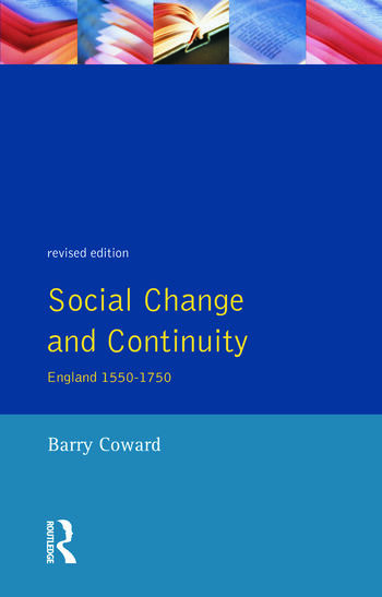 Social Change and Continuity England 1550-1750 book cover