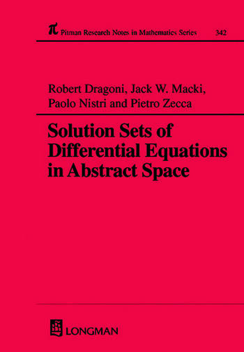 Solution Sets of Differential Equations in Abstract Spaces book cover