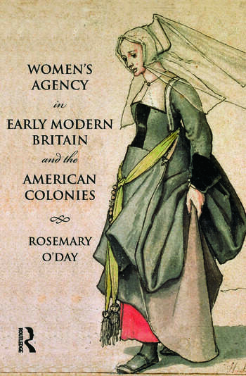 Women's Agency in Early Modern Britain and the American Colonies book cover