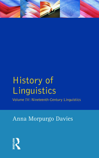 History of Linguistics, Volume IV Nineteenth-Century Linguistics book cover
