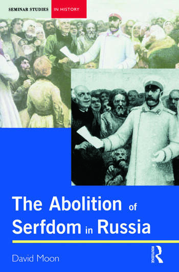 Abolition of Serfdom in Russia 1762-1907 book cover