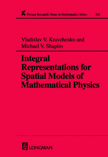Integral Representations For Spatial Models of Mathematical Physics book cover
