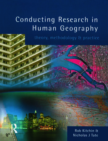 Conducting Research in Human Geography theory, methodology and practice book cover