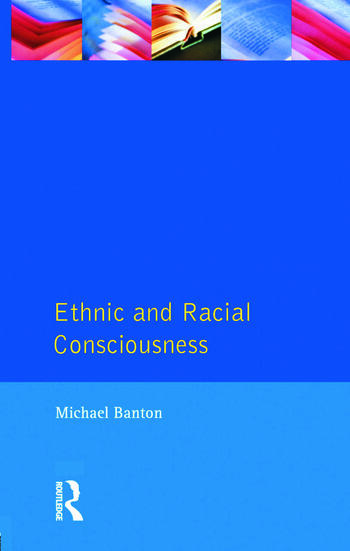 Ethnic and Racial Consciousness book cover