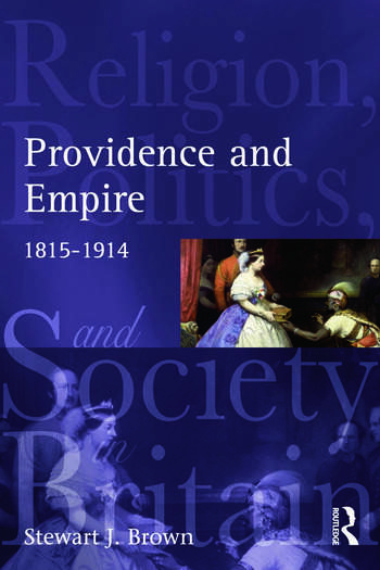 Providence and Empire Religion, Politics and Society in the United Kingdom, 1815-1914 book cover