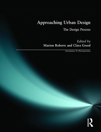 Approaching Urban Design The Design Process book cover