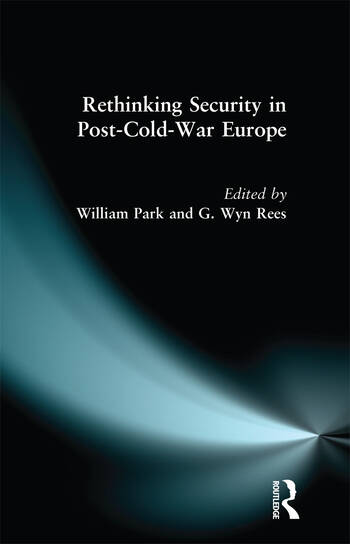 Rethinking Security in Post-Cold-War Europe book cover