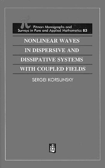 Nonlinear Waves in Dispersive and Dissipative Systems book cover
