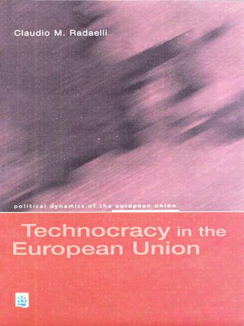 Technocracy in the European Union book cover