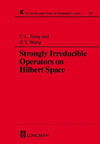 Strongly Irreducible Operators on Hilbert Space book cover