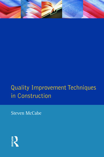 Quality Improvement Techniques in Construction Principles and Methods book cover